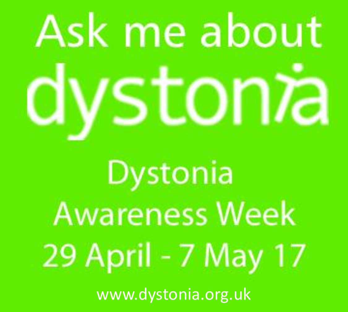 Supporting Dystonia Awareness Week – 29th April-7th May 2017 – Functional Dystonia