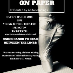 An evening of professional dance and song to raise awareness of FND and hidden illnesses – organised by Anita Mannings